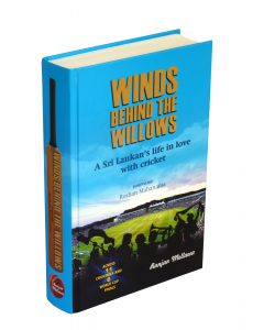 Winds Behind The Willows by Ranjan Mellawa